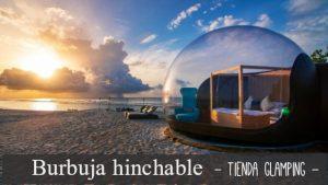 tiendas-de-campañas-glamping-burbuja-hinchables-y-transparente-